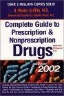 Complete Guide to Prescription & Nonprescription Drugs, 2002