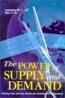 The Power of Supply and Demand: Thinking Tools and Case Studies for Students and Professionals
