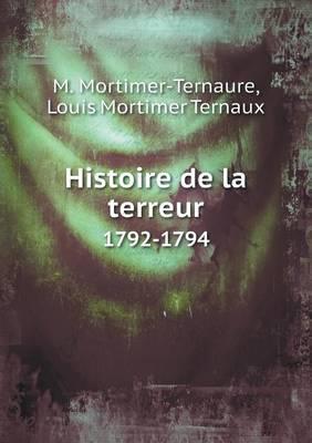 Histoire de La Terreur 1792-1794