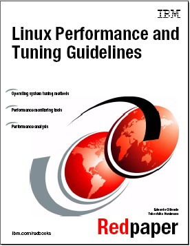Linux Performance and Tuning Guidelines