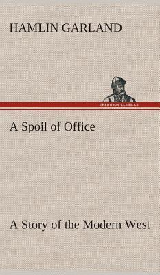 A Spoil of Office A ...