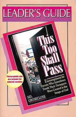 Leader's Guide for This Too Shall Pass