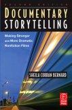 Documentary Storytelling, Second Edition