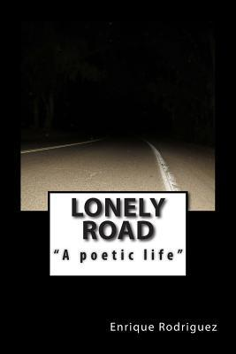 Lonely Road a Poetic...