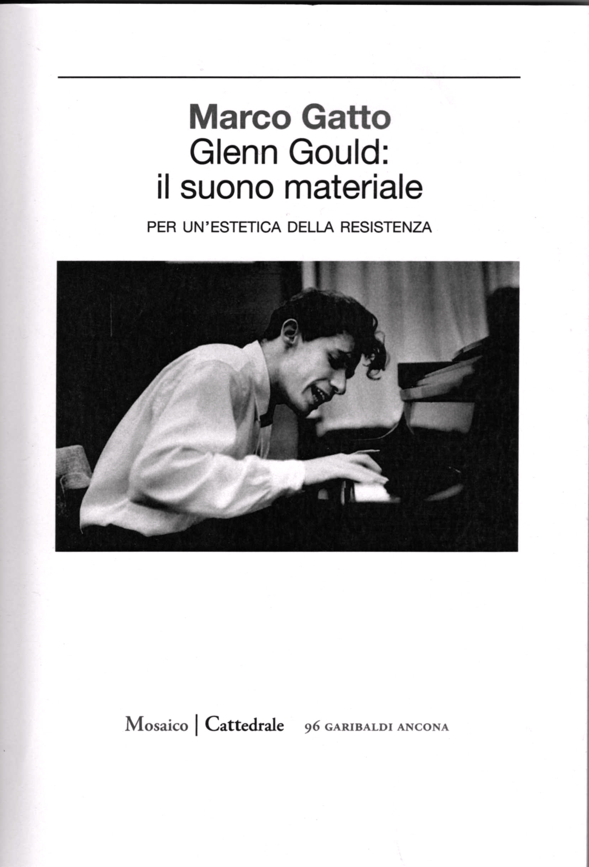 Glenn Gould: il suon...