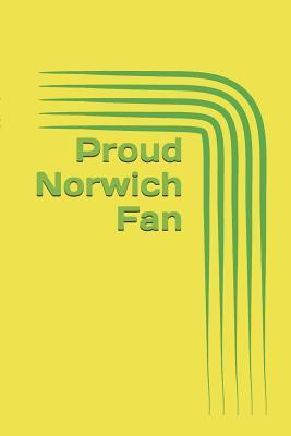 Proud Norwich Fan