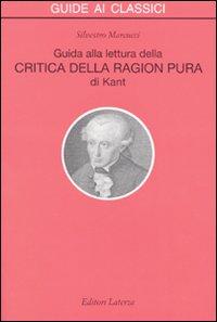 Guida alla lettura della «Critica della ragion pura» di Kant