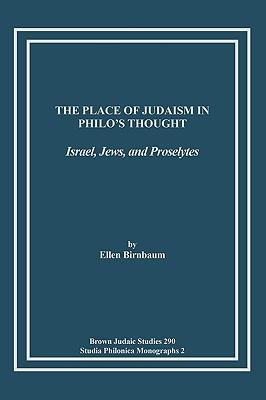 The Place of Judaism in Philo's Thought