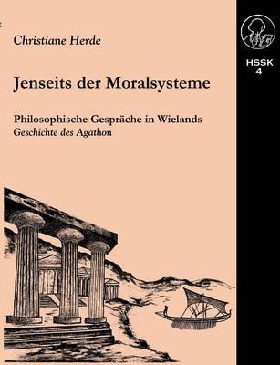 Jenseits der Moralsysteme