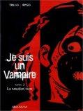 Je suis un vampire, tome 2