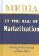 Media in the Age of Marketization