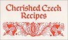 Cherished Czech Recipes