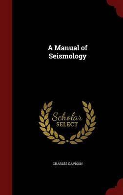 A Manual of Seismolo...