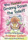 Who Flushed Granny Down the Toilet