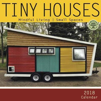 Tiny Houses 2018 Cal...