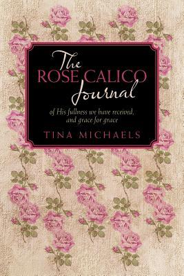 The Rose Calico Journal