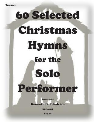 64 Selected Christmas Hymns for the Solo Performer