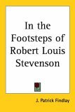 In the Footsteps of Robert Louis Stevenson