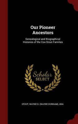 Our Pioneer Ancestors