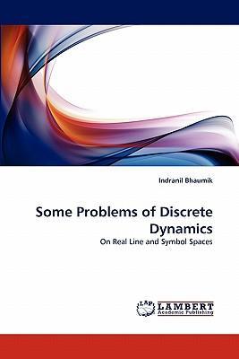 Some Problems of Discrete Dynamics
