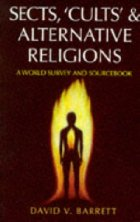 Sects, Cults and Alternative Religions