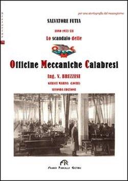 Lo scandalo delle Officine Meccaniche Calabresi