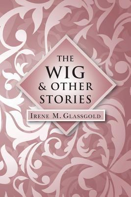 The Wig and Other Stories