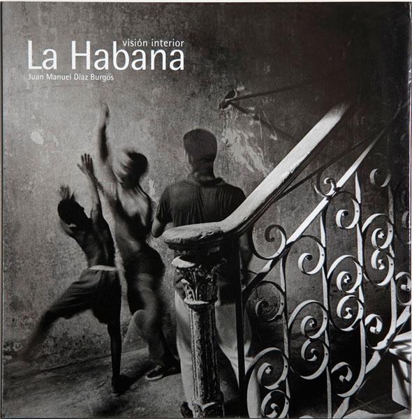 La Habana. Visión interior