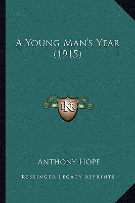 A Young Man's Year (1915) a Young Man's Year (1915)