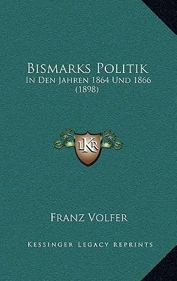 Bismarks Politik