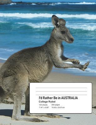 I'd Rather Be In AUSTRALIA