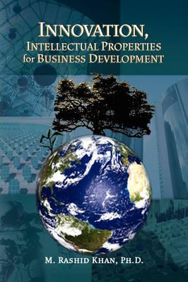 Innovation Intellectual Properties for Business Development