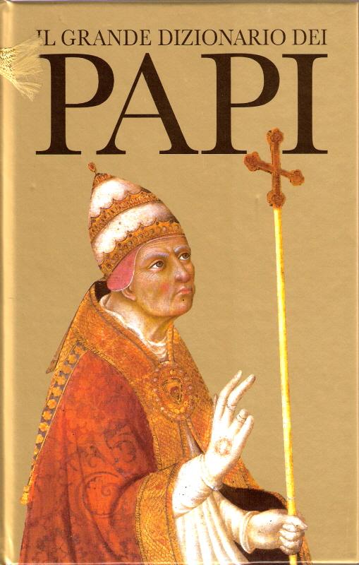 Il grande dizionario dei Papi