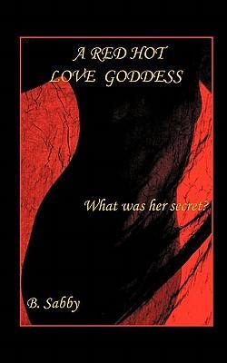 A Red Hot Love Goddess