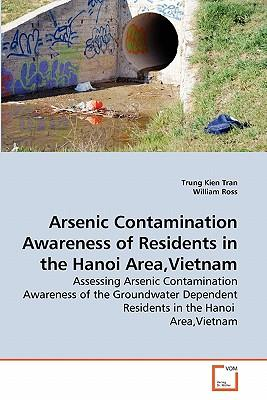 Arsenic Contamination Awareness of Residents in the Hanoi Area,Vietnam
