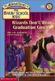 Wizards Don't Wear Graduation Gowns #45