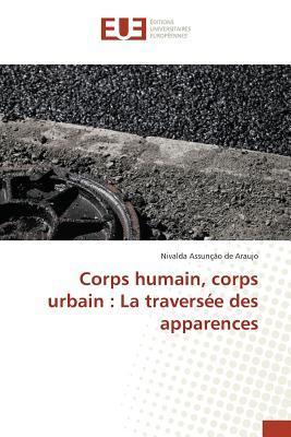 Corps Humain, Corps Urbain