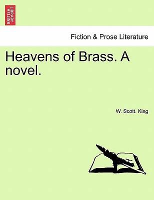 Heavens of Brass. A novel