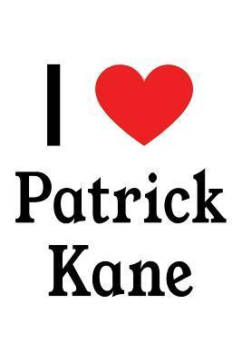 I Love Patrick Kane