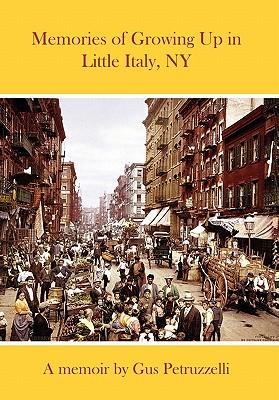 Memories of Growing Up in Little Italy, Ny