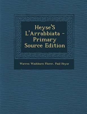 Heyse's L'Arrabbiata