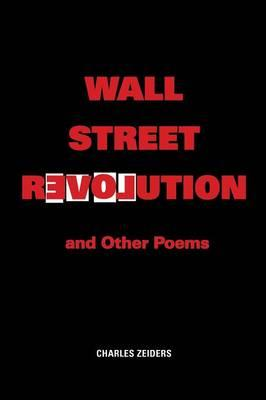 Wall Street Revolution and Other Poems