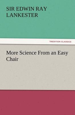 More Science From an Easy Chair