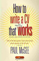 How to Write a CV That Really Works, 4th Edition