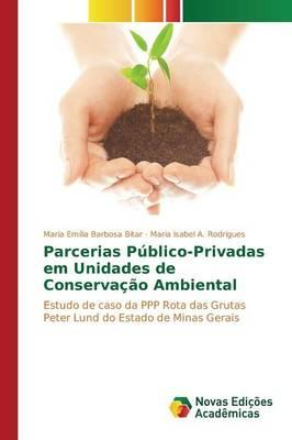 Parcerias Público-Privadas em Unidades de Conservação Ambiental