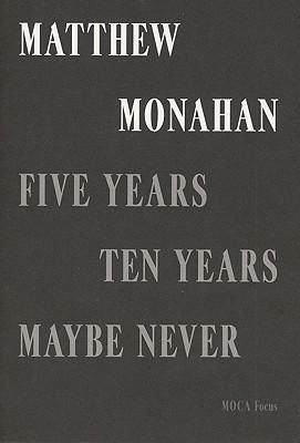 Five Years, Ten Years, Maybe Never