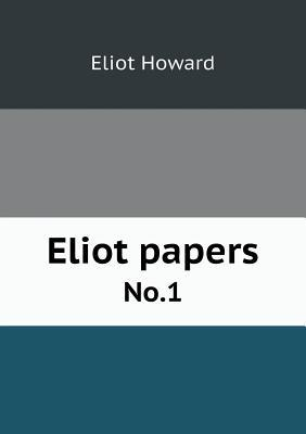 Eliot Papers No.1