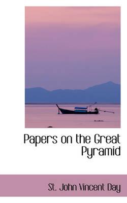 Papers on the Great Pyramid