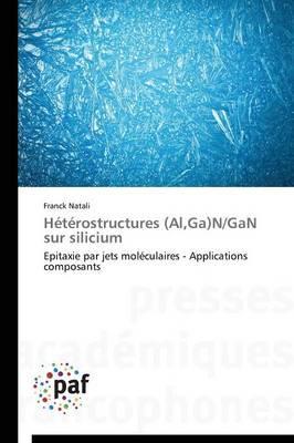 Heterostructures (Al,Ga)N/Gan Sur Silicium