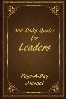 366 Daily Quotes for Leaders Page-a-day Journal